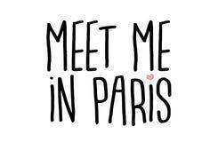遇见我在巴黎行情 现代印刷术海报 法国约会文本 旅游标志 免版税库存照片