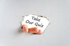 采取我们的测验文本概念 免版税库存图片