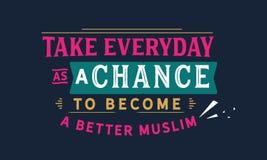 采取每天作为机会成为一个更好的穆斯林 库存例证