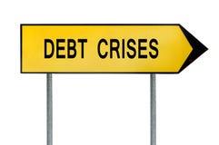 黄色街道概念债务危机标志 免版税库存照片