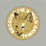 `,由于I ` m一只野生动物 ` Fox 库存例证