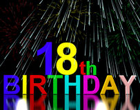 18th or Eighteenth Birthday. Celebrated With Fireworks Display stock illustration