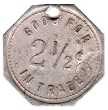 2 1/2 Cent Token. Antique 2 1/2 cent token.  Good for 2 1/2 cents in trade.  Token is from the early 1900's Stock Images