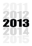 2013 coming soon. 2013 year is coming soon Stock Photo