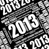 2013 postive quotes. Happy New years its 2013, with servial different positive quotes and phrases on how to have a successful year ahead Stock Images