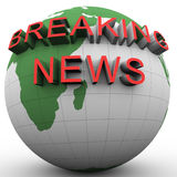 3d globe with attached breakikng news. 3d render of globe and text 'breaking news Stock Photography