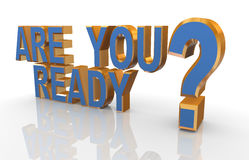 3d phrase are you ready? Royalty Free Stock Photos