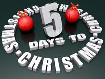 5 Days to Christmas. The words 5 Days to Christmas on a shiny green background with two red ornaments stock illustration