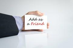 Añada como concepto del texto del amigo Imágenes de archivo libres de regalías