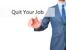 Abandone su trabajo - botón del presionado a mano del hombre de negocios en la pantalla táctil Fotos de archivo libres de regalías