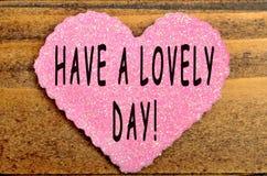 Abbia un giorno adorabile! immagini stock