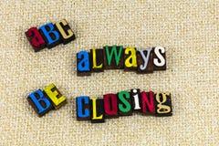 Abc sluit altijd bedrijfsverkoopkunde stock foto