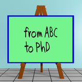 From ABC to PhD concept. 3D illustration of from ABC to PhD title on a tripod display board Stock Photography
