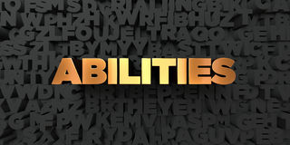 Abilities - Gold text on black background - 3D rendered royalty free stock picture. This image can be used for an online website banner ad or a print postcard Stock Photos