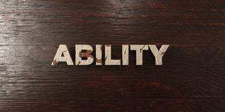 Ability - grungy wooden headline on Maple - 3D rendered royalty free stock image. This image can be used for an online website banner ad or a print postcard Stock Illustration