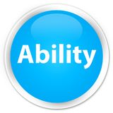 Ability premium cyan blue round button. Ability isolated on premium cyan blue round button abstract illustration stock illustration