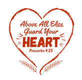 Above all else guard your heart. Bible scripture design art from book of Proverbs with red heart frame and laurels Stock Photography