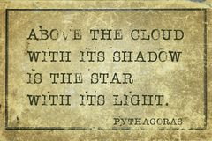 Above cloud Pyth. Above the cloud with its shadow- ancient Greek philosopher Pythagoras quote printed on grunge vintage cardboard Royalty Free Stock Images