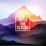 Above the Clouds Motivational Quote on Mountain Background - Vec Royalty Free Stock Photography