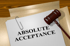 Absolute Acceptance concept. 3D illustration of ABSOLUTE ACCEPTANCE title on legal document Stock Image