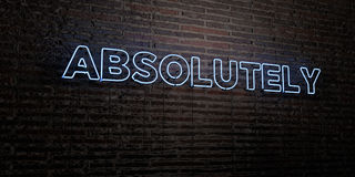 ABSOLUTELY -Realistic Neon Sign on Brick Wall background - 3D rendered royalty free stock image. Can be used for online banner ads and direct mailers Royalty Free Stock Images