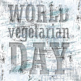 Abstract background. With scratches and the words world vegetarian day royalty free illustration