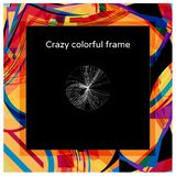 Abstract crazy colorful square frame design stock images