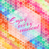 Abstract hexagon enjoy every moment greeting card. Illustration Stock Photo