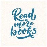 Abstract lettering about books and reading for poster design. Handwritten letters. Typography funny quote. Vector. Illustration vector illustration