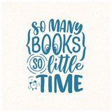 Abstract lettering about books and reading for poster design. Handwritten letters. Typography funny quote. Vector. Illustration royalty free illustration