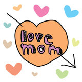 Mothers Day - love mom. The abstract of Mothers Day - love mom Stock Photography