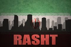 Abstract silhouette of the city with text Rasht at the vintage iranian flag. Background Royalty Free Stock Image