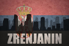 Abstract silhouette of the city with text Zrenjanin at the vintage serbian flag Stock Photo