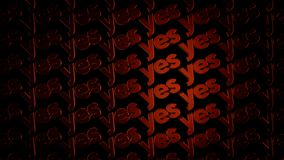 Abstract space filled of threedimensional metal logotypes with words `Yes` moving on black background. Animation