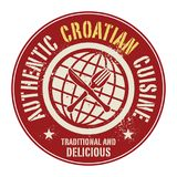 Abstract stamp or label with the text Authentic Croatian Cuisine. Written inside, vector illustration Stock Images