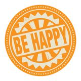 Abstract stamp or label with the text Be Happy written inside. Vector illustration Royalty Free Stock Images