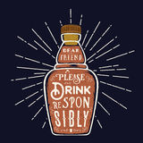 Abstract Vector Bottle Quote Drink Responsibly. With Retro Typography and Vintage Textures. Royalty Free Stock Images