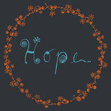 Abstrakte Hoffnungswortlinie Kunst mit der Blumenkreisrahmenhand gezeichnet | blaue Mitteilungsdekoration auf dunklem Hintergrund Lizenzfreie Stockfotos