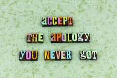Accept apology sorry help forgive. Typography letterpress message forget apoligize move forward set boundaries acceptantance allow remember trust stock images
