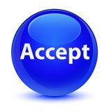 Accept glassy blue round button. Accept  on glassy blue round button abstract illustration Stock Photography