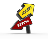 Accept or refuse. 3d arrowa. Accept or refuse Royalty Free Stock Image