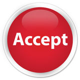 Acceptez le bouton rond rouge de la meilleure qualité Photos stock