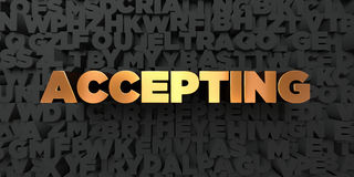 Accepting - Gold text on black background - 3D rendered royalty free stock picture. This image can be used for an online website banner ad or a print postcard stock illustration