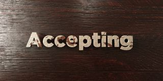 Accepting - grungy wooden headline on Maple - 3D rendered royalty free stock image. This image can be used for an online website banner ad or a print postcard vector illustration