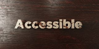 Accessible - grungy wooden headline on Maple  - 3D rendered royalty free stock image Royalty Free Stock Photo