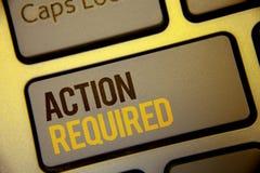 Acción del texto de la escritura requerida El concepto que significaba acto importante necesitó las palabras importantes rápidas  Imagen de archivo
