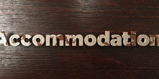 Accommodation - grungy wooden headline on Maple  - 3D rendered royalty free stock image Royalty Free Stock Photo