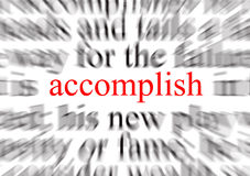 Accomplish. Blurred text with a focus on accomplish royalty free illustration
