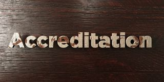 Accreditation - grungy wooden headline on Maple  - 3D rendered royalty free stock image. This image can be used for an online website banner ad or a print Stock Images