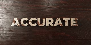Accurate - grungy wooden headline on Maple  - 3D rendered royalty free stock image Royalty Free Stock Photo